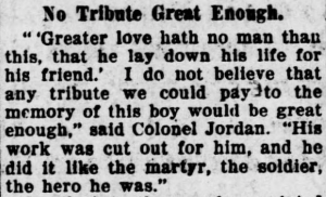 """A memorial to an Rock Island, Illinois, soldier who died in World War I after saving other soldiers in a mustard gas attack, quoting John 15:13. From the Rock Island Argus(Rock Island, Ill.), 14 Nov. 1919."""